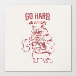 Go Hard or Go home Cat Canvas Print