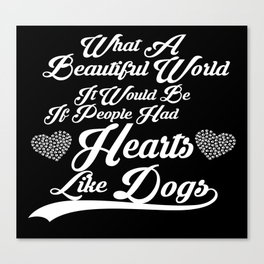 Heart like Dogs (white) Canvas Print