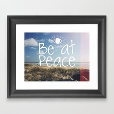 Be at peace Framed Art Print