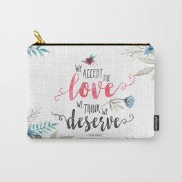 Chbosky - We Accept The Love We Think We Deserve Carry-All Pouch