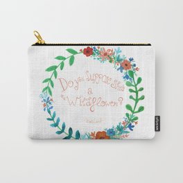 Do you suppose she's a wildflower? Carry-All Pouch