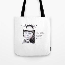 Fucking Princess Tote Bag