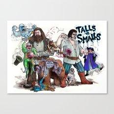 TALLS VS. SMALLS Canvas Print