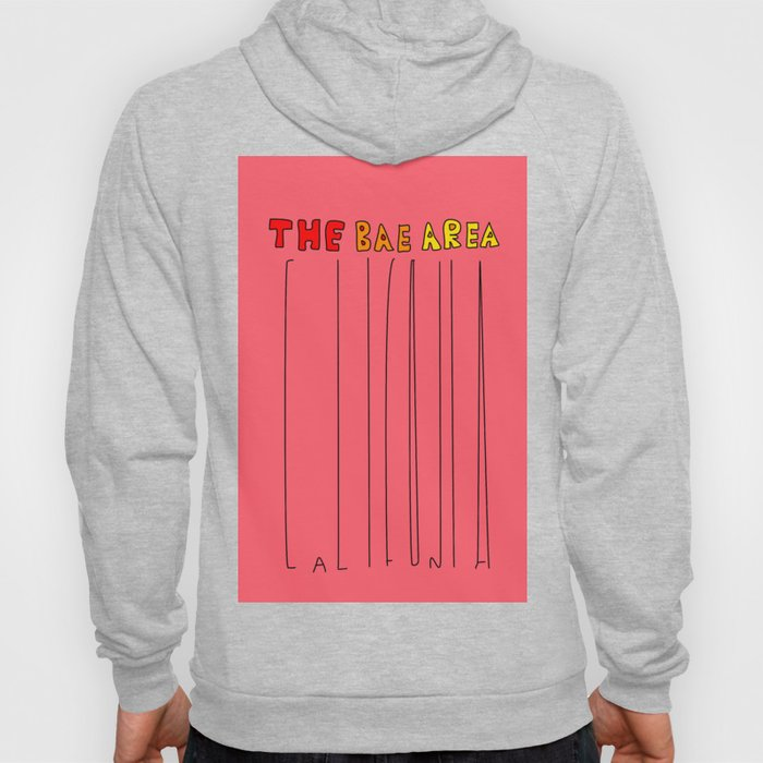 The Bae Area Hoody