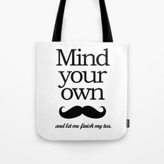 Mind your own... Tote Bag