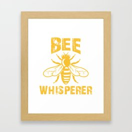 Bee Whisperer, Beekeeper Gift, Bee Lover, Save The Bees Framed Art Print