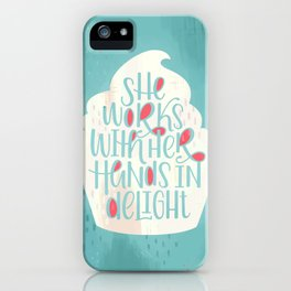 She Works With Her Hands In Delight Cupcake iPhone Case