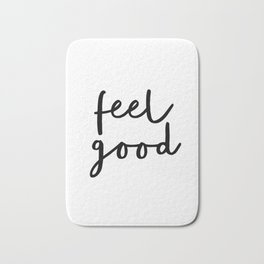 Fell Good black and white contemporary minimalism typography design home wall decor bedroom Bath Mat