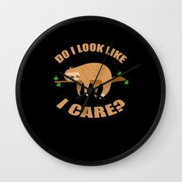 Do I Look Like I Care Sloth Laziness Wall Clock