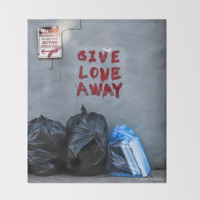 Give Love Away Throw Blanket