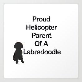 Proud Parent Of A Labradoodle Art Print