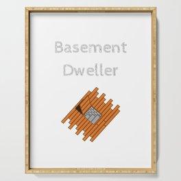 Basement Dweller Serving Tray