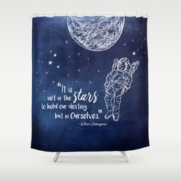 Shakepeare Not in the Stars Shower Curtain