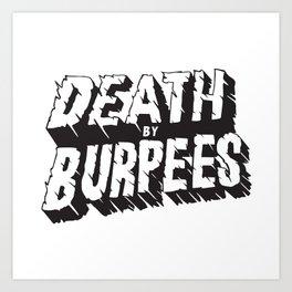 Death by Burpees Art Print