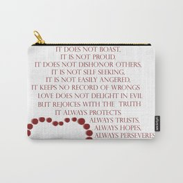 Love is patient love is kind 1 Corinthians 13: 4-7 Carry-All Pouch