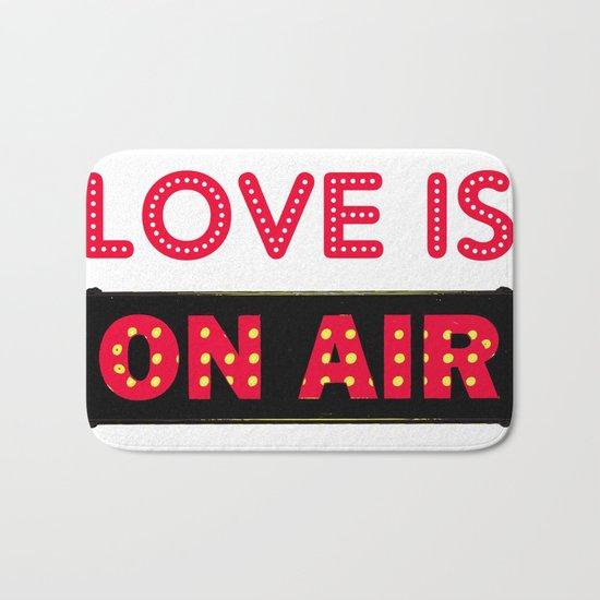 Love is On Air Bath Mat