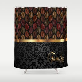 Family Is Forever Shower Curtain