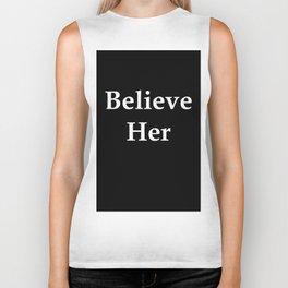 Believe Her Biker Tank
