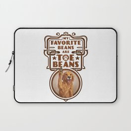 My Favorite Beans are Toe Beans (Dog) Laptop Sleeve