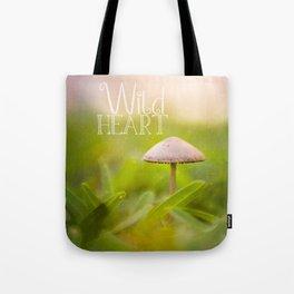 Magic Mushroom - Wild Heart Tote Bag