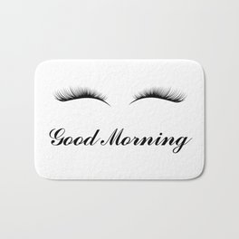 Good Morning Lashes Bath Mat