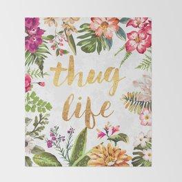 Thug Life - white version Throw Blanket