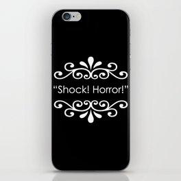 Shock! Horror! iPhone Skin