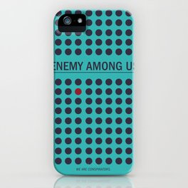 Enemy Among Us II iPhone Case