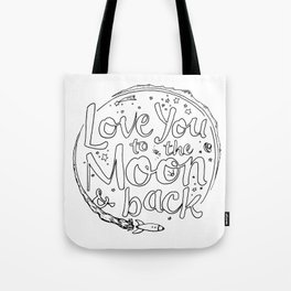 Love You to the Moon & Back...Coloring Page Tote Bag