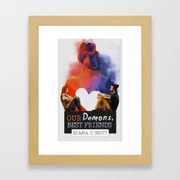 Our demons, best friends III Framed Art Print