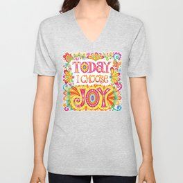 Today I Choose Joy Unisex V-Neck