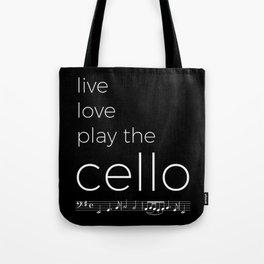 Live, love, play the cello (dark colors) Tote Bag