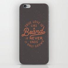 True Love Is Like A Beard It Never Ends It Only Grows iPhone & iPod Skin