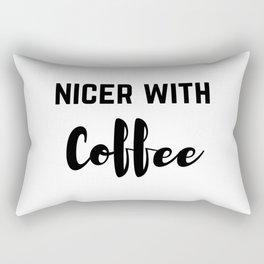 Nicer With Coffee Rectangular Pillow