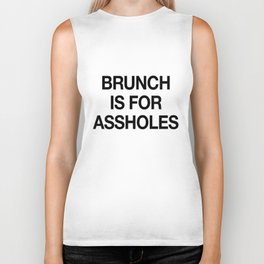 Brunch is For Assholes Biker Tank
