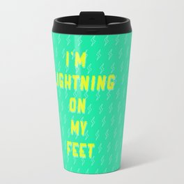 I'm Lightning On My Feet Travel Mug