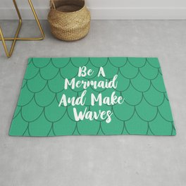Be A Mermaid And Make Waves Rug