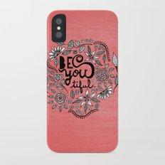 Be You Tiful- black peach iPhone X Slim Case