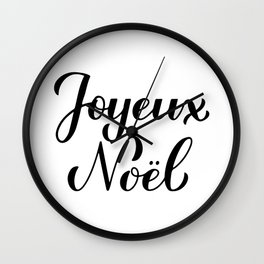 Joyeux Noel calligraphy hand lettering. Merry Christmas in French. Wall Clock