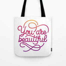 You are beautiful hand made lettering motivational quote in original calligraphic style Tote Bag
