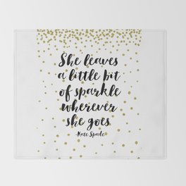 Nursery Girls Decor,Quote Prints,She Leaves A Little Bit Of Sparkle Wherever She Goes,Girly Art Throw Blanket