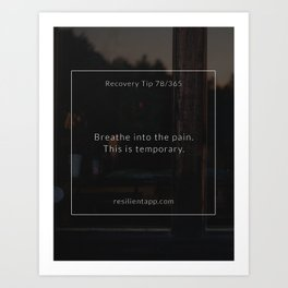 Recovery Tip #78 Art Print