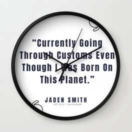 41  |  Jaden Smith Quotes | 190904 Wall Clock