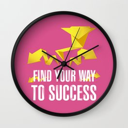 Find Your Way to Success Wall Clock