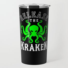 Release The Kraken Travel Mug