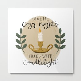 Cozy Nights and Candlelight Metal Print