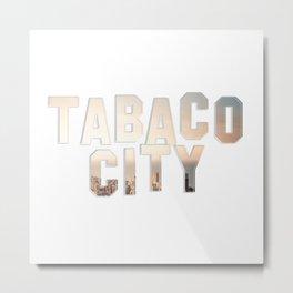 Tabaco City Metal Print