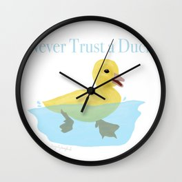 Never Trust a Duck - The Infernal Devices design Wall Clock