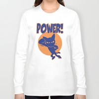 power Long Sleeve T-shirts featuring Power! by BATKEI