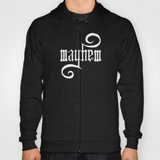 Unleash MAYHEM (Black) Hoody